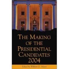 Making of the Presidential Candidates.